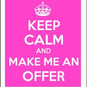 Other - I love offers!